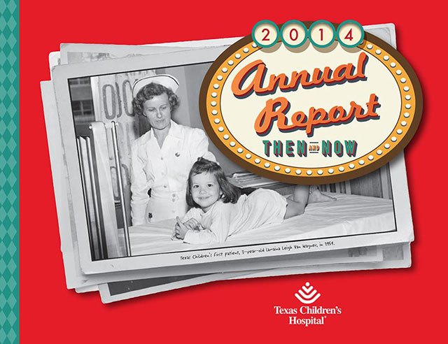 Texas Children's 2014 Annual Report celebrates 60 years of excellence